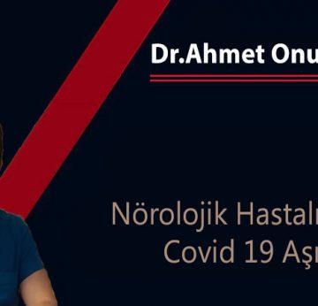 Dr.Ahmet Onur Keskin'den Alzheimer Hastalığı, Parkinson Hastalığı ve  Covid 19 Aşıları