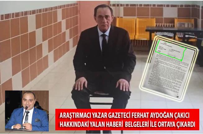 Araştırmacı Yazar Ferhat Aydoğan Çakıcı Hakkındaki Yalan Haberi Belgeleri ile Doğruladı